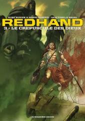 Redhand -3- Le crépuscule des Dieux