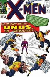 Uncanny X-Men (The) (1963) -8- The uncanny threat of...unus, the untouchable!