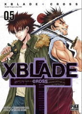 Xblade cross -5- Tome 5