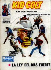 Kid Colt (Ediciones Vértice - 1971) -2- La ley del mas fuerte