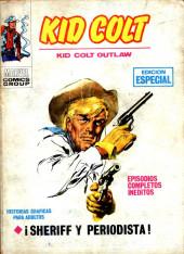 Kid Colt (Ediciones Vértice - 1971) -5- !Sheriff y periodista!