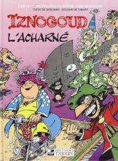 Iznogoud -10c1991- Iznogoud l'acharné