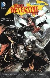 Detective Comics (2011) -INT05- Gothtopia