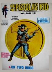 2 Pistolas Kid (Two-Gun Kid) -2- Un tipo rudo