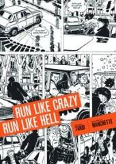 Run Like Crazy Run Like Hell (2015) - Run Like Crazy Run Like Hell