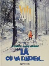 XIII -2a1990-  Là où va l'indien...