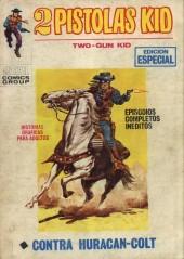 2 Pistolas Kid (Two-Gun Kid) -5- Contra Huracán-Colt