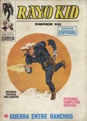 Rayo Kid -4- Guerra entre ranchos