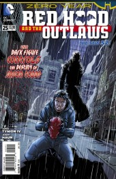 Red Hood and the Outlaws (2011) -25- Zero Year:The Beckoning Dark