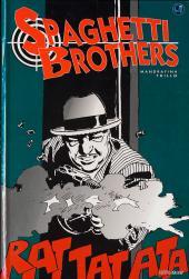 Spaghetti Brothers - Tome 1