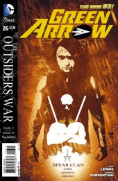 Green Arrow (2011) -26- the Outsiders War, Book 1: Return to the Island