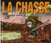 Illustré (Le Petit) (La Sirène / Soleil Productions / Elcy) -a2002- La Chasse illustrée de A à Z