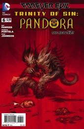 Trinity of Sin: Pandora (2013) -6- Forever Evil: Blight - Precious Little