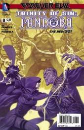 Trinity of Sin: Pandora (2013) -8- Forever Evil: Blight - Open Eyes