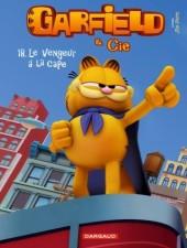 Garfield & Cie -18- Le vengeur à la cape