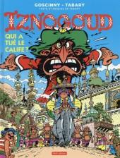 Iznogoud -25a15- Qui a tué le Calife ?