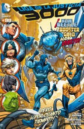 Liga de la Justicia 3000 -3- ¡Blue Beetle y Booster Gold han vuelto! pero ¿¡Por cuánto tiempo!?