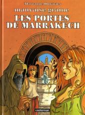 Mauvaise graine -3- Les portes de Marrakech