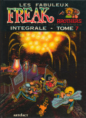 Les fabuleux Freak Brothers -7- Intégrale - Tome 7