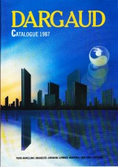 (Catalogues) Éditeurs, agences, festivals, fabricants de para-BD... - Catalogue 1987 - Dargaud