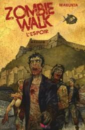 Zombie walk -2- L'espoir