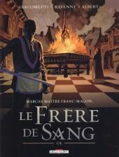 Marcas, maître franc-maçon -3- Le frère de sang (1/3)