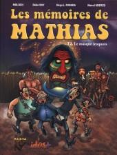 Les mémoires de Mathias -2b- Le masque iroquois