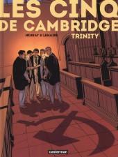 Les cinq de Cambridge -1- Trinity