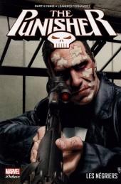 Punisher (Marvel Deluxe - 2013) -3- Les Négriers