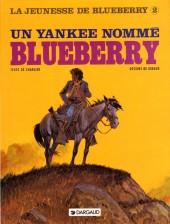 Blueberry (La Jeunesse de) -2b1992- Un yankee nommé Blueberry