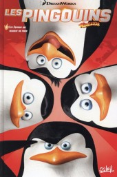 Les pingouins de Madagascar (Soleil) -2- Les espions qui venaient du froid