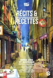 Webtrip -2TL- Récits & recettes entre Lyon et Barcelone
