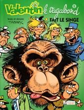 Valentin le vagabond -4a2001- Valentin fait le singe