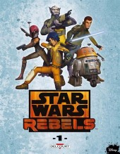 Star Wars - Rebels -1- Tome 1