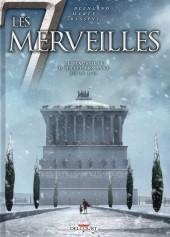 Les 7 merveilles -6- Le Mausolée d'Halicarnasse - 350 av. J.-C.