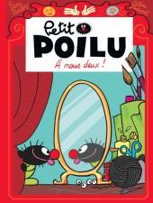 Petit Poilu -17- À nous deux !