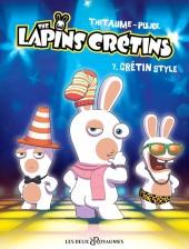 Lapins crétins (The) -7- Crétin style