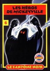 Les héros de Mickeyville -6- Le Fantôme noir
