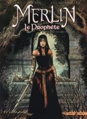 Merlin - Le Prophète -5- La voie du juste