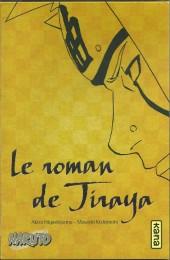 Naruto (Roman) - Le roman de Jiraya