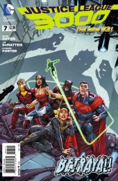 Justice League 3000 (2014) -7- The Betrayal !