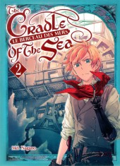 Le berceau des mers - The Cradle of the Sea -2- Tome 2