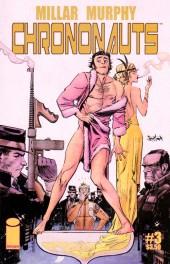 Chrononauts (2015) -3- Issue 3