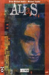 Alias (Panini Comics) -1- Le piège