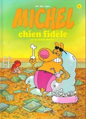 Michel chien fidèle -4- Michel chien fidèle se la coule douce