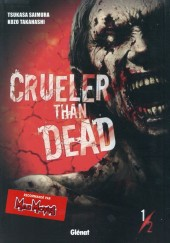 Crueler than dead -1- Volume 1