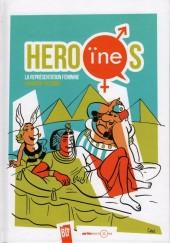 Héro(ïne)s : la représentation féminine en bande-dessinée - Héro(ïne)s : la représentation féminine en bande dessinée