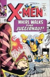 Uncanny X-Men (The) (1963) -13- Where walks the juggernaut