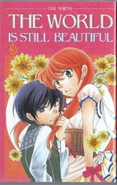 World Is Still Beautiful (The) -3- Tome 3
