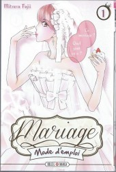 Mariage, Mode d'emploi -1- Tome 1